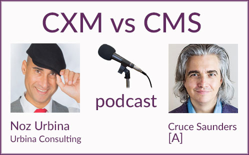 Customer Experience Management vs Content Management – Cruce Saunders interview (39 min w transcript)